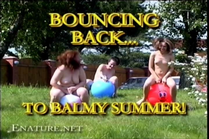 Family holiday nudists in a country house - Bouncing Back... to balmy Summer